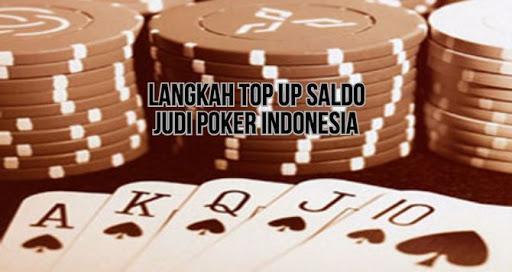 Cara Deposit Poker Paling Cepat Bersama Situs Top Terbaik Indonesia